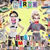 Haute Mess (ANNA Remix) [NERVO Edit] - Single