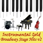 Instrumental Gold Broadway Stage Hits v2 Instrumental All Stars Ustaw na czasoumilacz