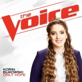 Korin Bukowski - Only Hope (The Voice Performance)  artwork