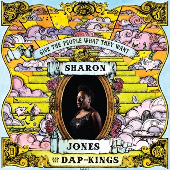Give the People What They Want (Deluxe Version) – Sharon Jones & The Dap-Kings