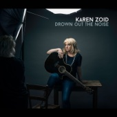Drown out the Noise - Karen Zoid