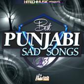Best Punjabi Sad Songs, Vol. 3