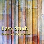 Easy Study Brainwave Entrainment - Complete Binaural Beats System with Music to Study to and Concentrate