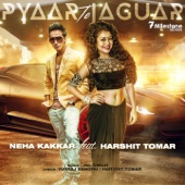Pyaar Te Jaguar (feat. Harshit Tomar)