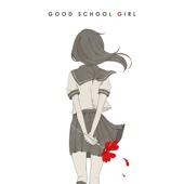 GOOD SCHOOL GIRL 通常盤