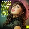 Dress Code Free, Vol. 2