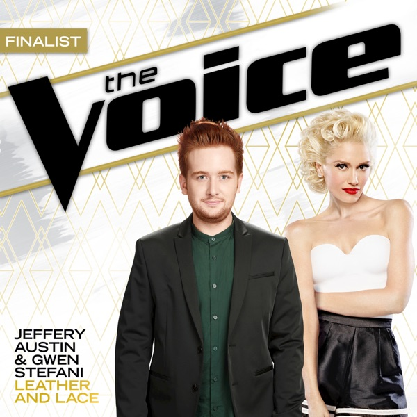 Leather and Lace The Voice Performance - Single Jeffery Austin  Gwen Stefani CD cover