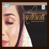 Bandhanaa