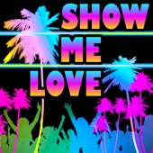 Show Me Love (Edm Xylophone Remix workout Fitness Remix) [from the Show Me Love Movie Soundtrack]