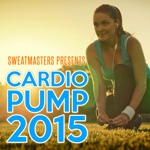 Sweatmasters Presents: Cardio Pump 2015