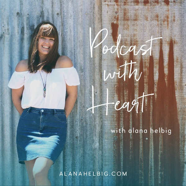 Podcast with Heart | A podcast about women who podcast
