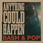 Anything Could Happen - Bash & Pop Cover Art
