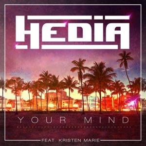 HEDIA Kristen Marie - Your Mind (feat. Kristen Marie)