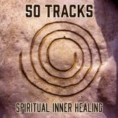 50 Tracks: Spiritual Inner Healing - Calming Water and Nature Sounds to Free Your Body and Soul out of Stress and High Tension (Mantra, Reiki & Yoga Meditation Music)