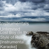 Download Instrumentals Unlimited - Lost Boy (In the Style of Ruth B) [Instrumental Karaoke]