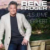 René Froger - Als Jij Me Lief Hebt