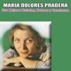 Sus Mejores Baladas, Boleros y Rancheras, María Dolores Pradera