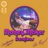 Money Maker (feat. LunchMoney Lewis & Aston Merrygold) [Mike Williams Remix]