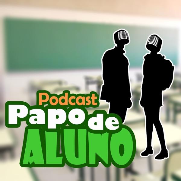 Podcast Papo de Aluno