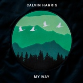 Calvin Harris - My Way artwork