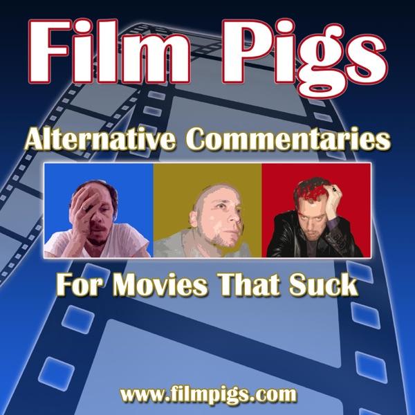 Film Pigs Movie Commentaries