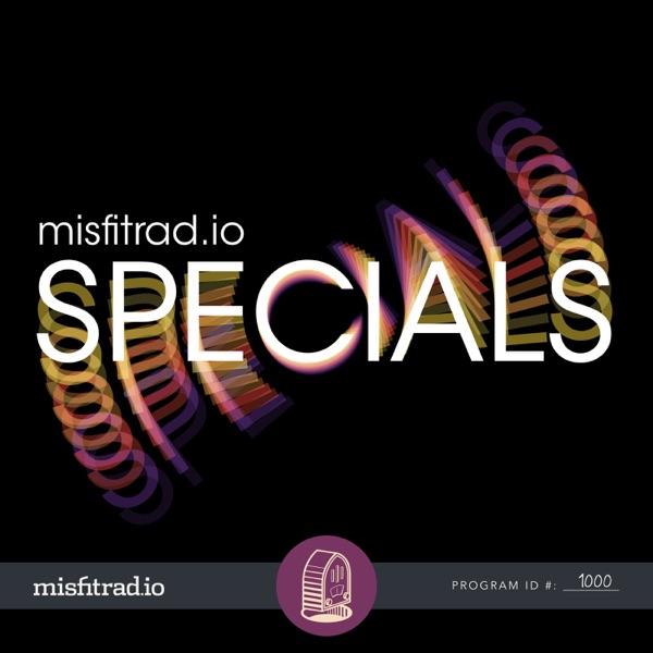 misfitrad.io Specials