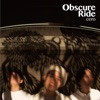 Obscure Rideの詳細を見る