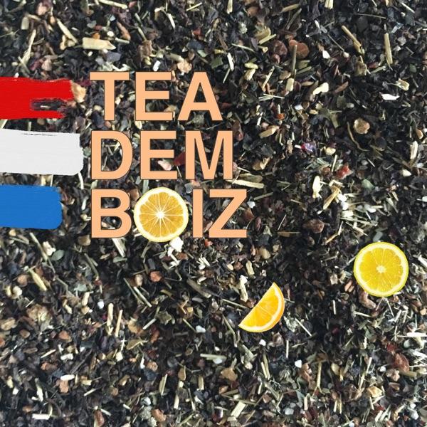 tea dem boiz