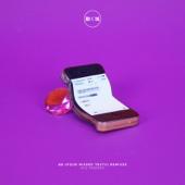 Bb (Four Missed Texts) [WRLD Remix]