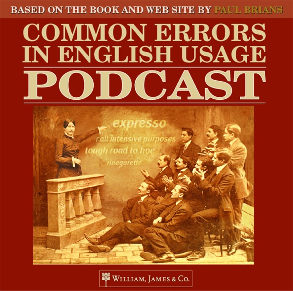 The Common Errors in English Usage Podcast