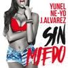 Sin Miedo - Single, Yunel, Ne-Yo & J Alvarez