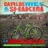La Bicicleta (Versión Vallenato) - Single, Carlos Vives & Shakira