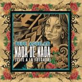 Nada de Nada (Vete a la Fregada) [feat. Angela Aguilar]