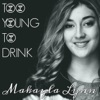 Too Young to Drink - Single, Makayla Lynn