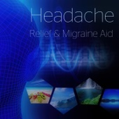 Headache Relief & Migraine Aid: Therapy Music for Relieving Muscle Tension, Natural Remedies to Stop Headache, Tranquility & Pain Relief, Nature Sounds, Migraine Treatment