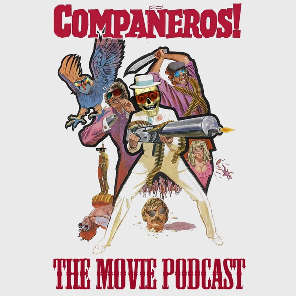 Compañeros! The Movie Podcast