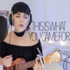 This Is What You Came For (Live Acoustic Version) - Single