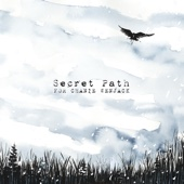 Secret Path - Gord Downie