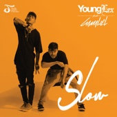 Slow (feat. Gamaliel) - Young Lex