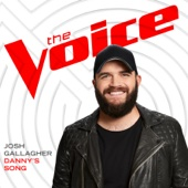 Josh Gallagher - Danny's Song (The Voice Performance) artwork