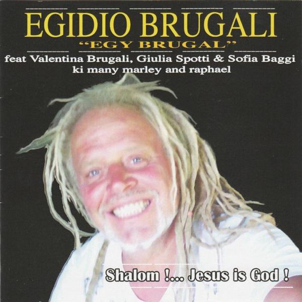 Shalom!...Jesus Is God | Egy Brugal