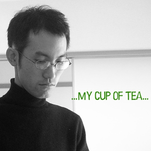 [ポ] ...My cup of tea...