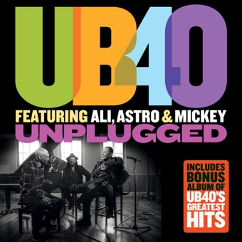 Unplugged – UB40 featuring Ali, Astro & Mickey