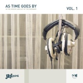 As Time Goes By, Vol. 1 (In the Groove and out of the Ordinary)