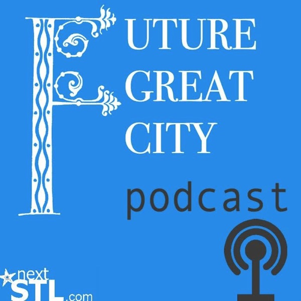 The Future Great City podcast
