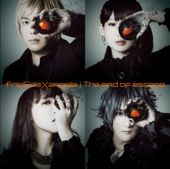The end of escape - fripSide×angela