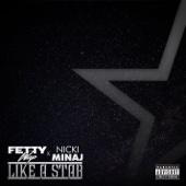 Fetty Wap - Like a Star (feat. Nicki Minaj)  artwork