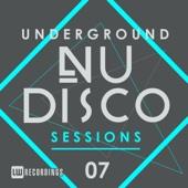 Underground Nu-Disco Sessions, Vol. 7