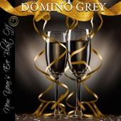 Domino Grey - Auld Lang Sine (Bonus Old Acquantance Mix) artwork