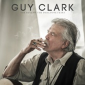 Guy Clark - The Best of the Dualtone Years artwork
